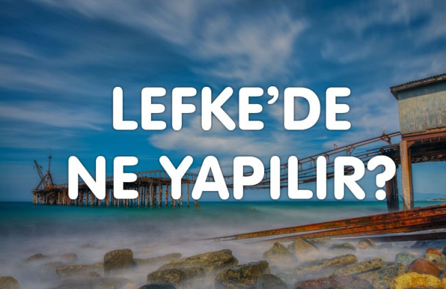What to do in Lefke?